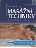 Masážní techniky Léčivá síla rukou