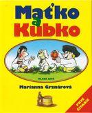 Maťko a Kubko Marianna Grznárová
