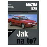 Mazda 626 od 4/83 do 11/91 - Jak na to ?