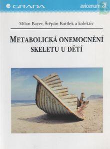 Metabolická onemocnění skeletu u dětí
