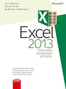 Microsoft Excel 2013 - Podrobná uživatelská příručka