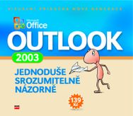 Microsoft Office Outlook 2003 - Jednoduše, srozumitelně, názorně
