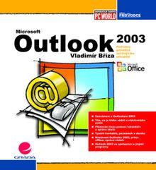 Microsoft Outlook 2003 - Podrobný průvodce začínajícího uživatele