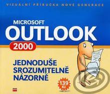 Microsoft Outlook 2000 Jednoduše, srozumitelně, názorně