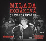 Milada Horáková: justiční vražda (audiokniha)