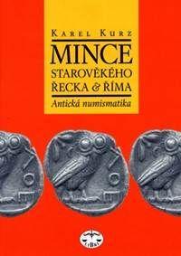 Mince starověkého Řecka a Říma (Antická nemusmatika)