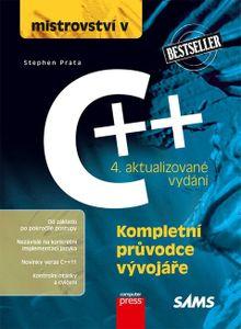 Mistrovství v C++ - Kompletní průvodce vývojáře / 4. aktualizované vydání