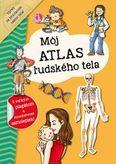 Môj atlas ľudského tela + plagát a samolepky