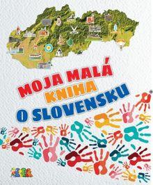 Moja malá kniha o Slovensku