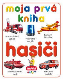 Moja prvá kniha - hasiči