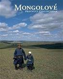 Mongolové - pravnuci Čingischána