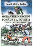 Moravské národní pohádky a pověsti z okolí rožnovského
