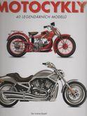 Motocykly - 40 legendárních modelu