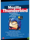 Mozilla Thunderbird (Kompletní uživatelská příručka)