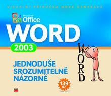 MS Office Word 2003, jednoduše, srozumitelně, názorně