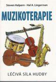 Muzikoterapie - léčivá síla hudby