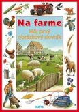 Na farme - Môj prvý obrázkový slovník