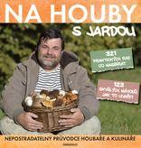 Na houby s Jardou