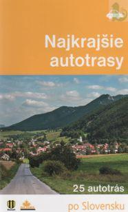 Najkrajšie autotrasy - 25 autotrás po Slovensku