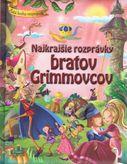 Najkrajšie rozprávky bratov Grimmovcov