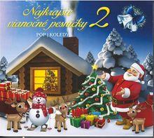 Najkrajšie vianočné pesničky 2 (pop/koledy) 2CD