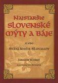 Najstaršie slovenské mýty a báje