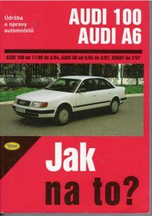 Audi 100 / Audi A6 - Jak na to ?