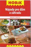 Nápady pro dům a zahradu Edícia Hoblík