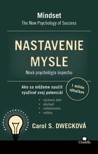 Nastavenie mysle - Nová psychológia úspechu