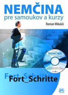 Nemčina pre samoukov a kurzy + CD - Fort_Schritte