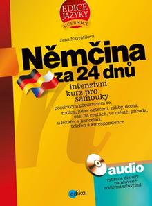 Němčina za 24 dnů. Intenzivní kurz pro samouky - Intenzivní kurz pro samouky