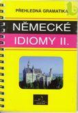 Německé idiomy II. přehladná gramatika