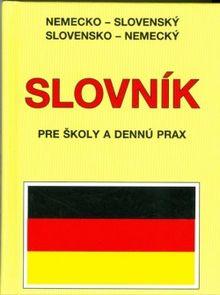 Nemecko - slovenský, slovensko - nemecký slovník pre školy a dennú prax