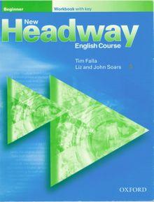 New Headway English Course Beginner Workbook with key (s kľúčom)
