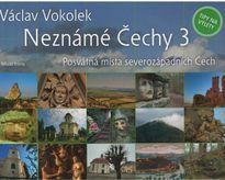Neznámé Čechy 3.díl: Posvátná místa severozápadních Čech