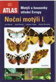 Noční motýli I. Motýli a housenky střední Evropy