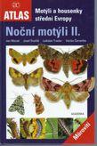 Noční motýli II. Motýlia housenky střední Evropy