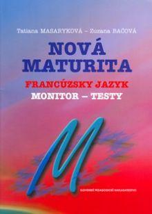 Nová maturita Francúzsky jazyk - Monitor testy