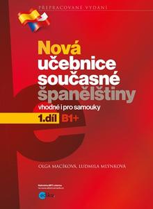 Nová učebnice současné španělštiny, 1. díl Vhodné i pro samouky