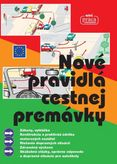 Nové pravidlá cestnej premávky (Viazaná väzba/Platné od 1. februára 2016)