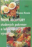 Nové receptúry studených pokrmov a lahôdkárskych výrobkov