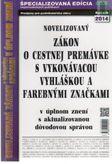 Novelizovaný zákon o cestnej premávke s vykonávacou vyhláškou a farebnými značkami 2014