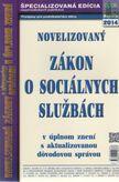 Novelizovaný zákon o socálnych službách 2014