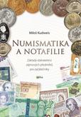 Numismatika a notafilie - Základy sběratelství zájmových předmětů pro začátečníky