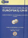 Numizmatická mapa krajín Európskej únie - Podľa národných strán (Slovenské eurové mince)