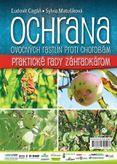 Ochrana ovocných rastlín proti chorobám