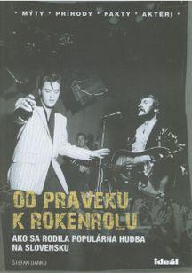 Od praveku k rokenrolu - Ako sa rodila populárna huudba na Slovensku