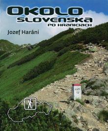Okolo Slovenska po hraniciach