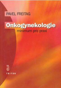 Onkogynekologie - minimum pro praxi