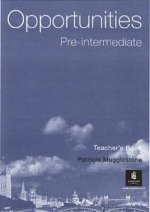 Opportunities - Pre-Intermediate Teacher ´s Book